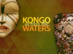 KONGO across the WATERS Art Exhibition